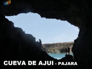 CUEVA DE AJUI PAJARA