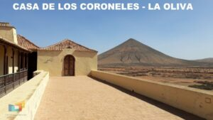 Casa de los Coroneles -LA OLIVA